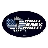 Drill Baby Drill! Oval Decal