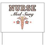 Med Surg Nurse Yard Sign
