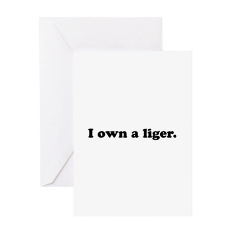 I Own a Liger Greeting Card