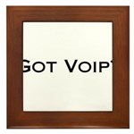 Got VOIP? Framed Tile