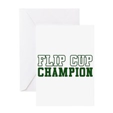 Flip Cup Champion Greeting Card