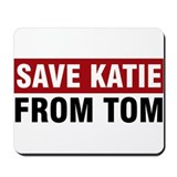 Save Katie From Tom Mousepad