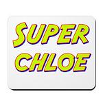 Super chloe Mousepad