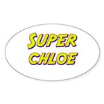 Super chloe Oval Sticker