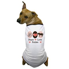 Peace Love Ponies Dog T-Shirt