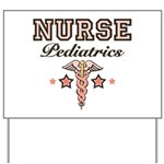 Pediatrics Nurse Yard Sign