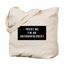 Anthropologist Gift Tote Bag