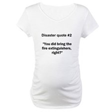 Disaster quote #2 - Shirt