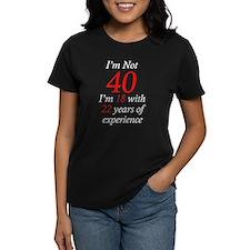 I'm Not 40, I'm 18 with 22 Ye Tee