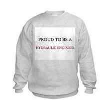 Proud to be a Hydraulic Engineer Kids Sweatshirt