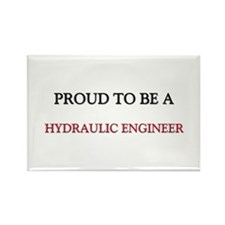 Proud to be a Hydraulic Engineer Rectangle Magnet