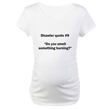Disaster quote #9 - Shirt