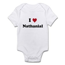 I love Nathanial Infant Bodysuit