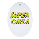 Super cayla Oval Ornament
