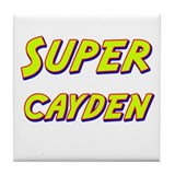Super cayden Tile Coaster