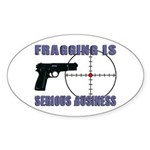 Serious Fragging Oval Sticker