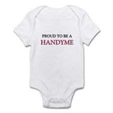 Proud to be a Handyme Infant Bodysuit