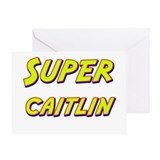 Super caitlin Greeting Card