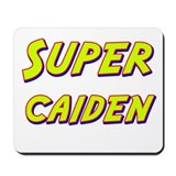Super caiden Mousepad