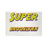 Super brooklynn Rectangle Magnet