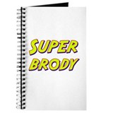 Super brody Journal