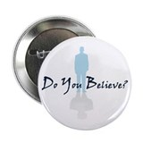 Do You Believe Button