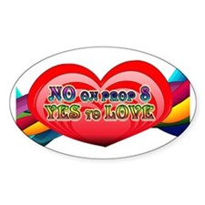 No on Prop 8, Yes to Love Oval Sticker (10 pk)