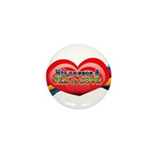 No on Prop 8, Yes to Love Mini Button (100 pack)