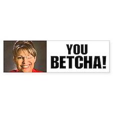 Sarah Palin You Betcha Bumper Sticker (10 pk)