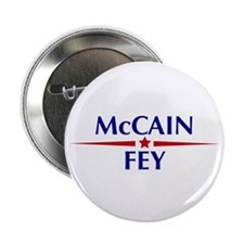 "McCain - Fey* 2.25"" Button"