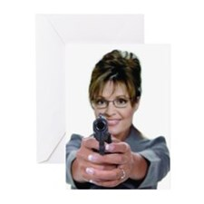 Sarah Palin With A Gun* Greeting Cards (Pk of 10)