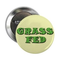 "Grass Fed 2.25"" Button"