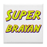 Super brayan Tile Coaster