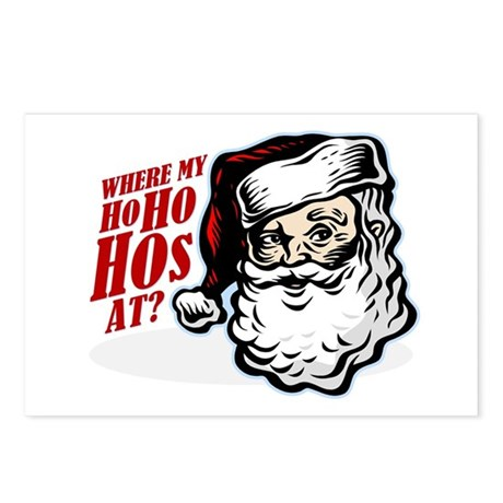 SANTA WHERE MY HOs AT? Postcards (Package of 8)