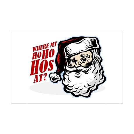 SANTA WHERE MY HOs AT? Mini Poster Print