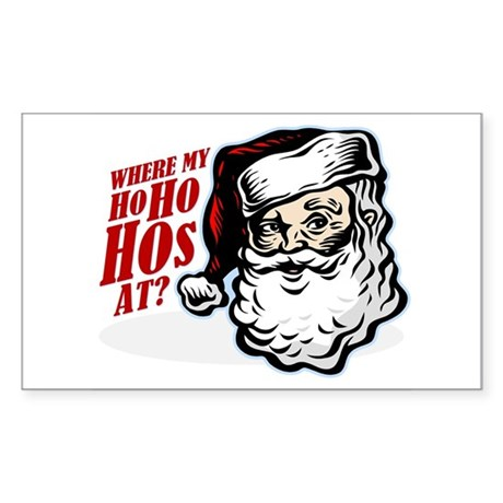 SANTA WHERE MY HOs AT? Rectangle Sticker
