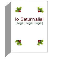 Io Saturnalia! (Toga) Greeting Card