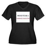 Proud to be a Garbage Collector Women's Plus Size
