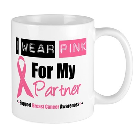 I Wear Pink For My Partner Mug