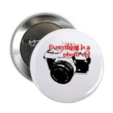 Everything's a photo op 2.25&quot; Button (100 pack)