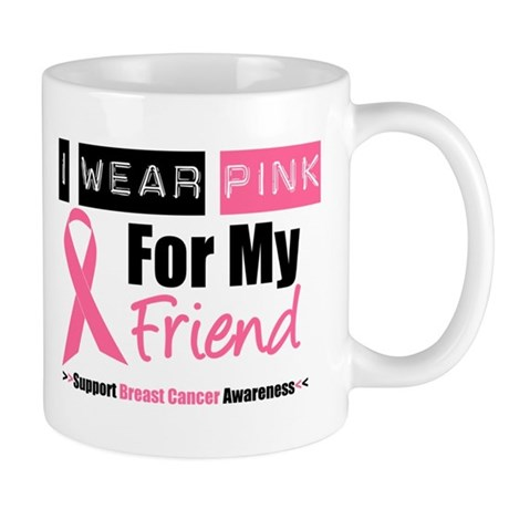 I Wear Pink (Friend) Mug