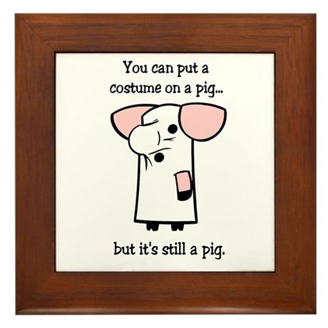 Costume on a Pig Framed Tile