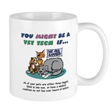 Mug - You Might Be a Vet Tech