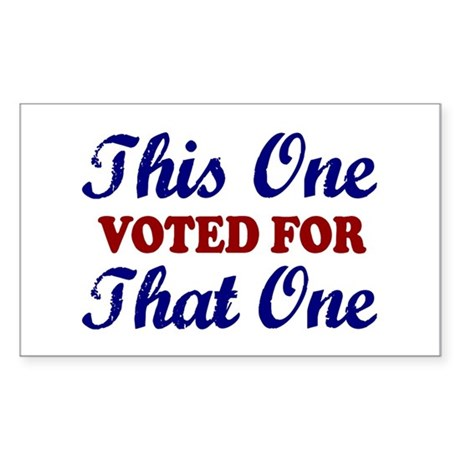 This one That One (Voted Obama) Sticker (Rectangle
