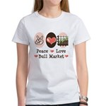Peace Love Bull Market Women's T-Shirt