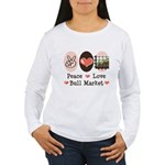 Peace Love Bull Market Women's Long Sleeve T-Shirt