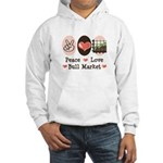 Peace Love Bull Market Hooded Sweatshirt