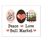 Peace Love Bull Market Small Poster