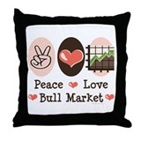 Peace Love Bull Market Throw Pillow
