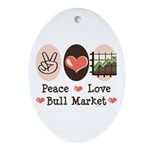 Peace Love Bull Market Oval Ornament